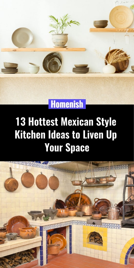 13 Hottest Mexican Style Kitchen Ideas to Liven Up Your Space