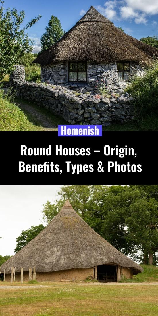 Round-Houses-Origin-Benefits-Types-Photos