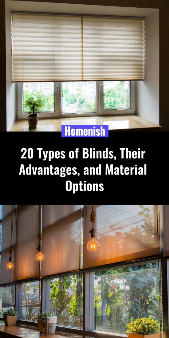 20 Types of Blinds, Their Advantages, and Material Options