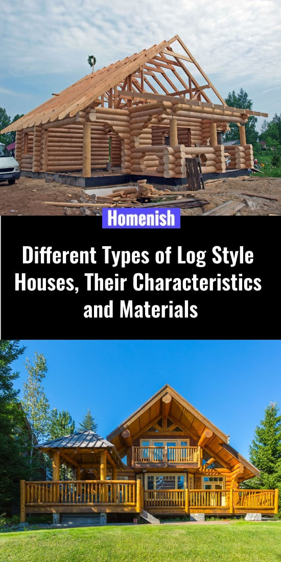 Different Types of Log Style Houses, Their Characteristics and Materials