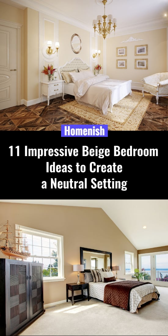 11 Impressive Beige Bedroom Ideas to Create a Neutral Setting