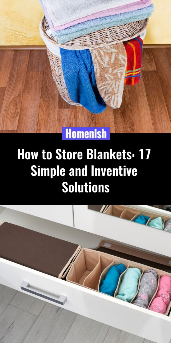 How to Store Blankets 17 Simple and Inventive Solutions