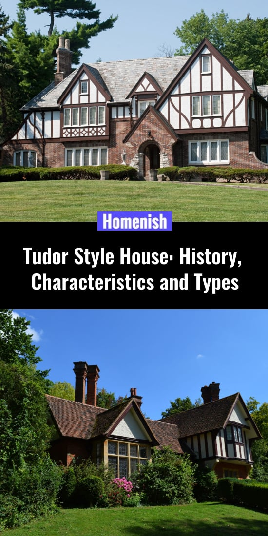 Tudor Style House History, Characteristics and Types