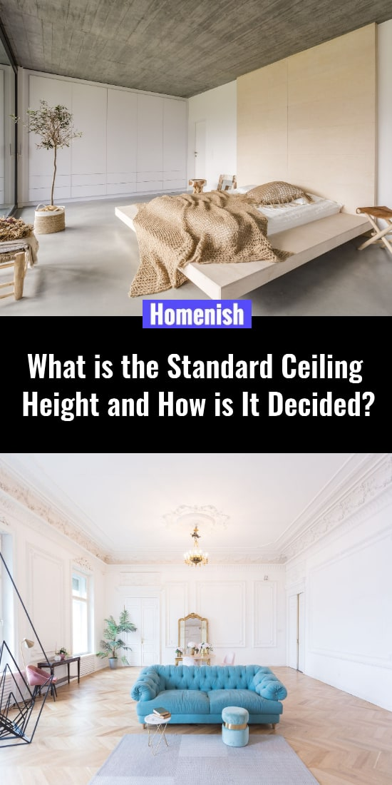 What is the Standard Ceiling Height and How is It Decided