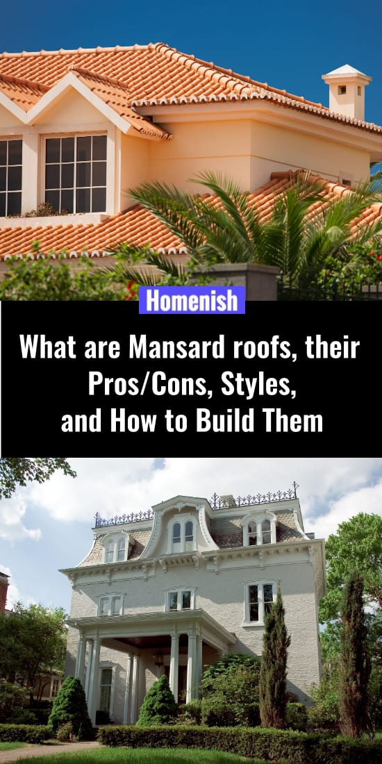 What are Mansard roofs, their ProsCons, Styles, and How to Build Them