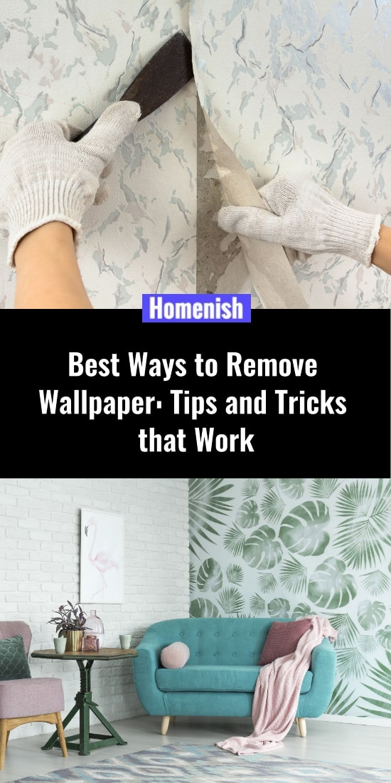 Best Ways to Remove Wallpaper Tips and Tricks that Work