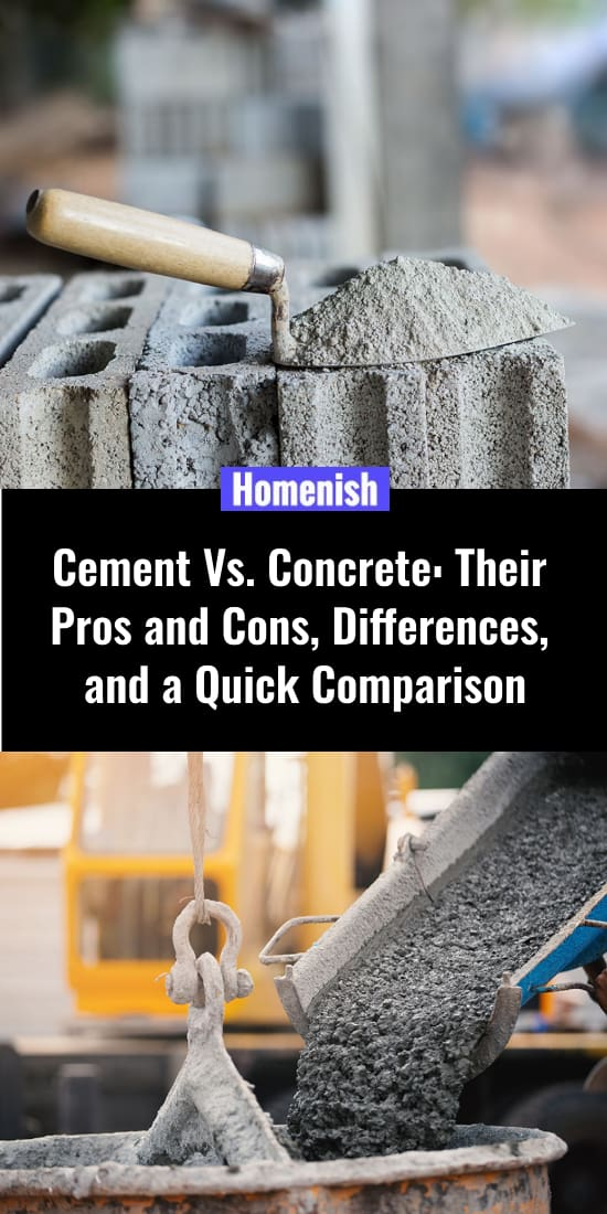 Cement Vs. Concrete Their Pros and Cons, Differences, and a Quick Comparison