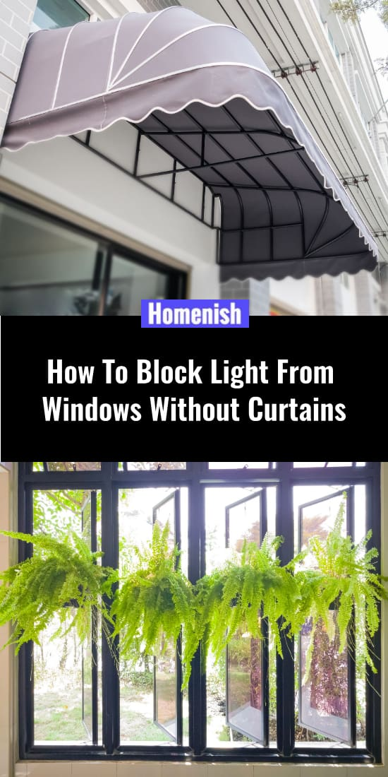 How To Block Light From Windows Without Curtains