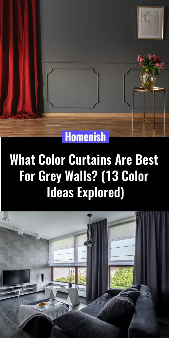 What Color Curtains Are Best For Grey Walls (13 Color Ideas Explored)