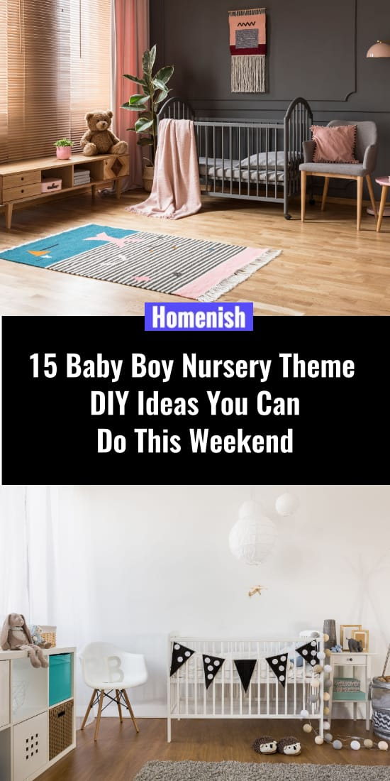 15 Baby Boy Nursery Theme DIY Ideas You Can Do This Weekend