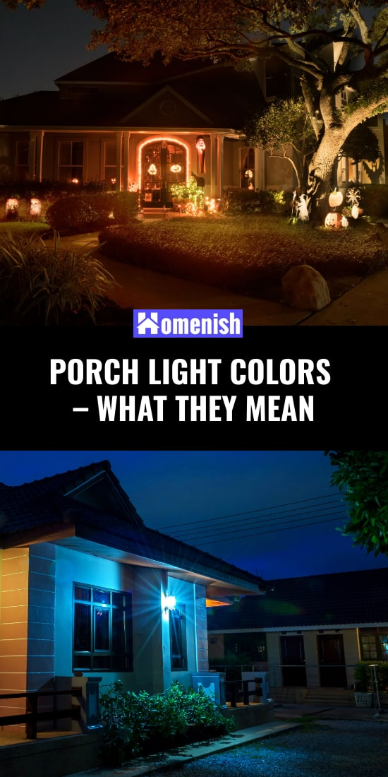 Porch Light Colors - What They Mean