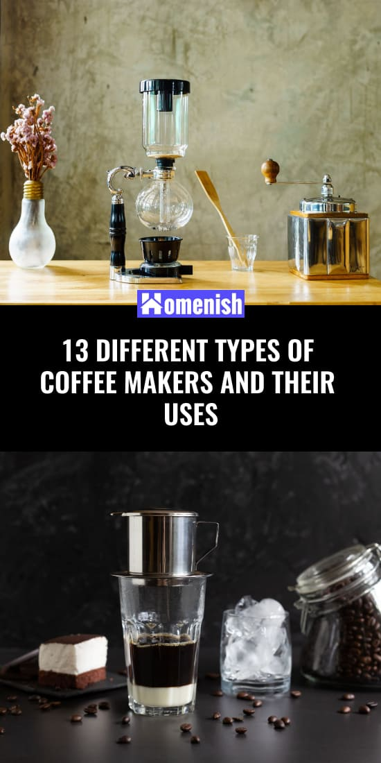 13 Different Types of Coffee Makers and Their Uses