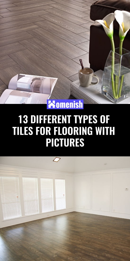 13 Different Types of Tiles for Flooring with Pictures