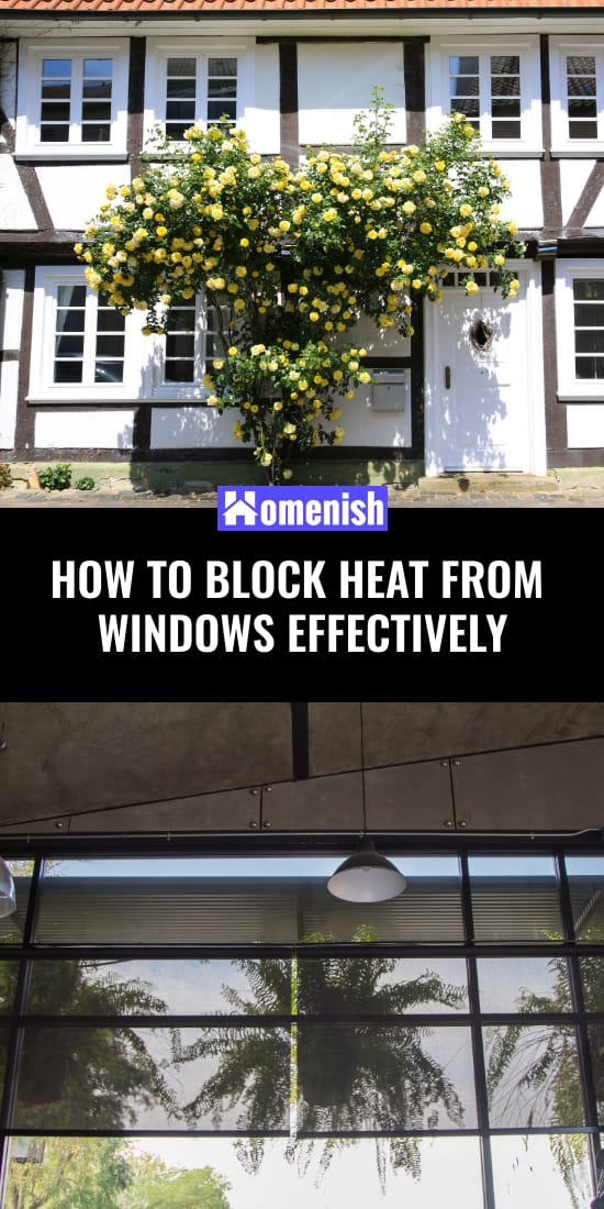 How to Block Heat From Windows Effectively