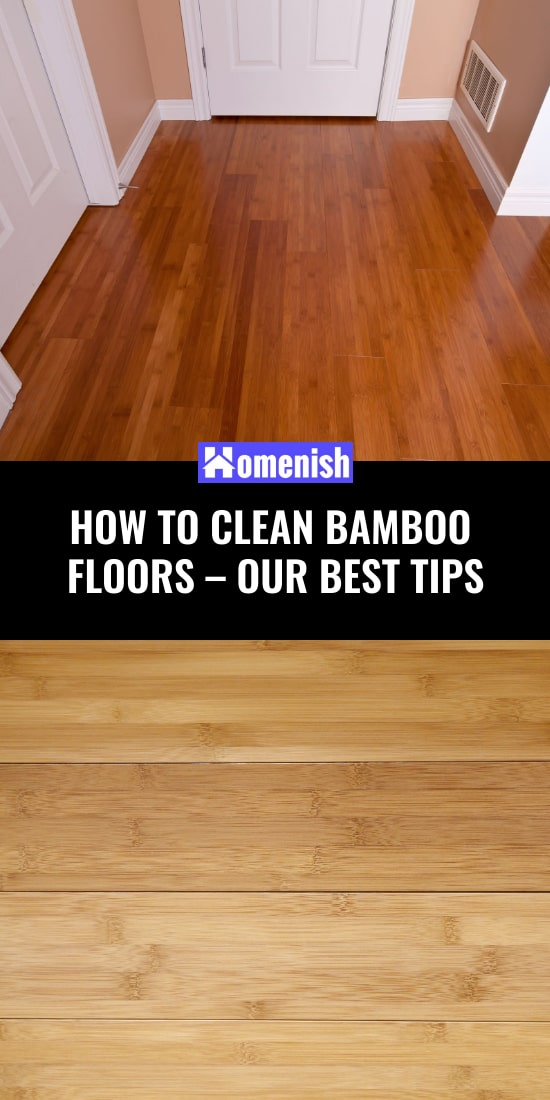 How to Clean Bamboo Floors – Our Best Tips