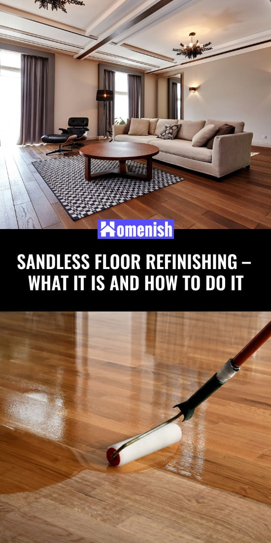 Sandless Floor Refinishing – What It Is and How to Do It