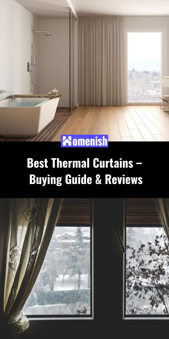 Best Thermal Curtains – Buying Guide & Reviews
