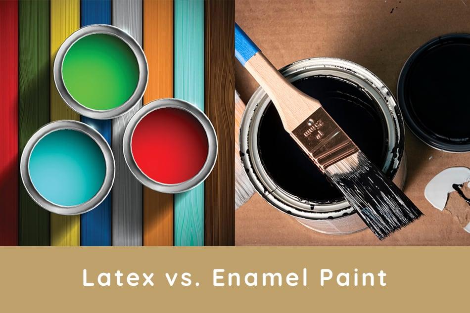 Enamel vs. Latex Paint