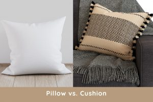 Pillow vs. Cushion