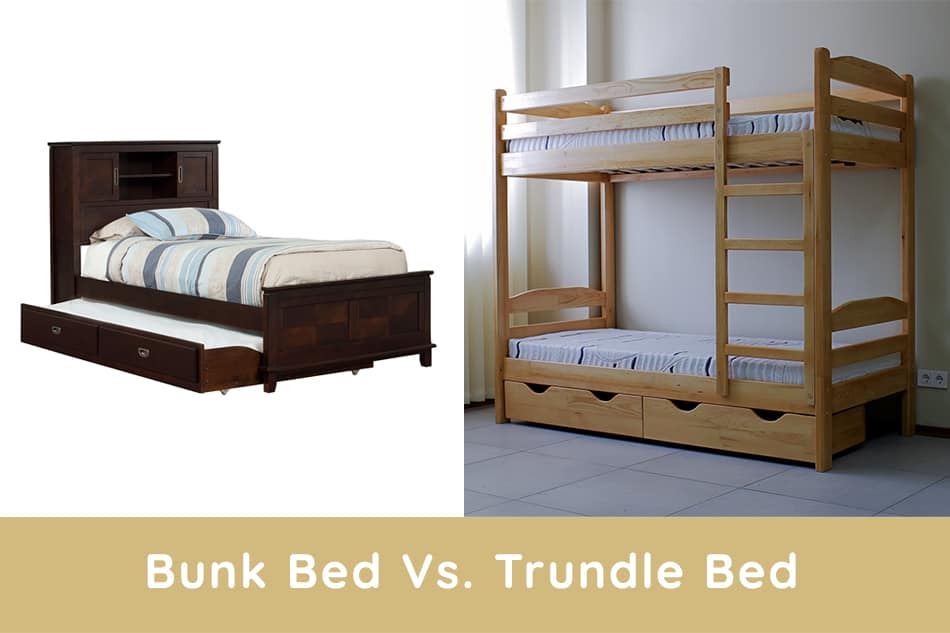 Bunk Bed Vs. Trundle Bed