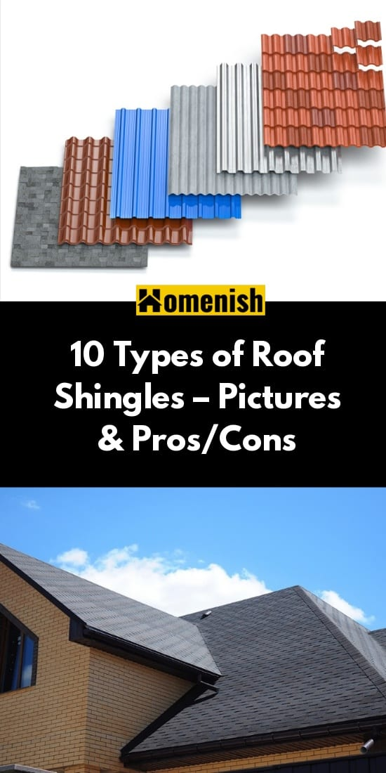 10 Types of Roof Shingles – Pictures & Pros/Cons