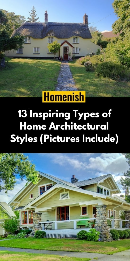13 Inspiring Types of Home Architectural Styles (Pictures Include)