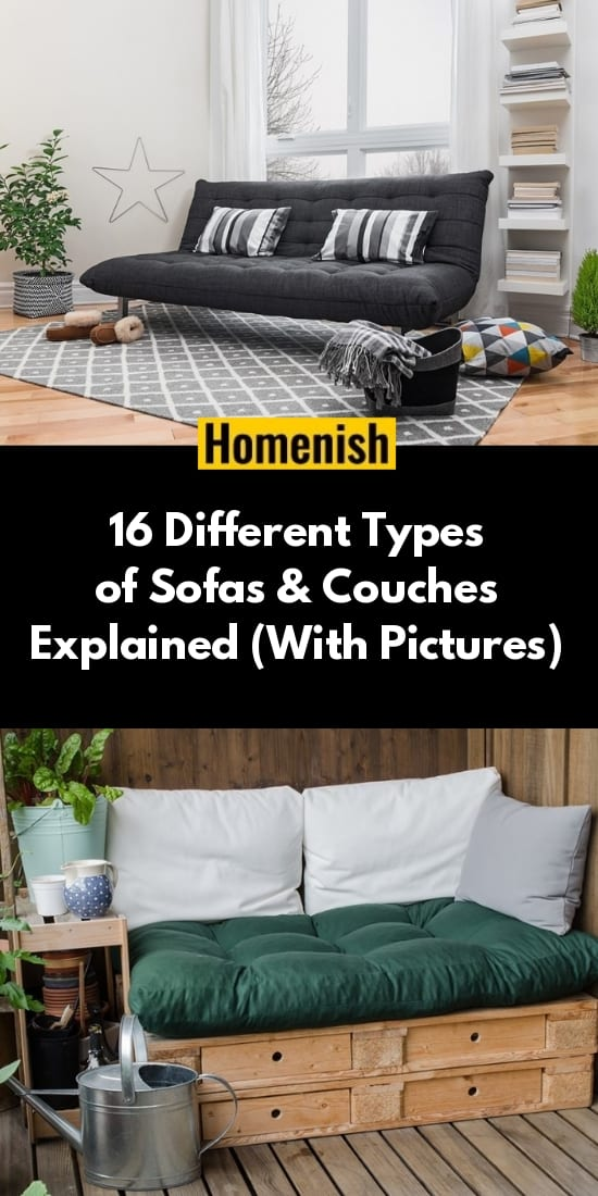 16 Different Types of Sofas & Couches Explained (With Pictures)