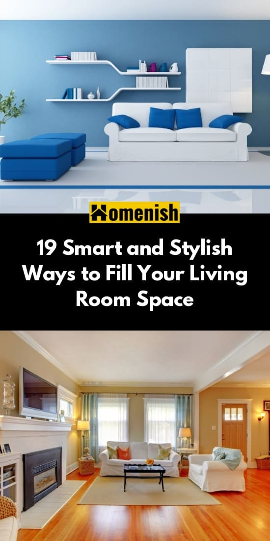 19 Smart and Stylish Ways to Fill Your Living Room Space