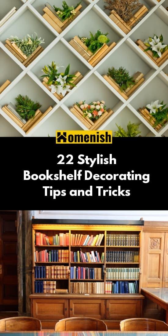 22 Stylish Bookshelf Decorating Tips and Tricks