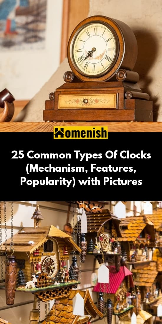 25 Common Types Of Clocks (Mechanism, Features, Popularity) with Pictures
