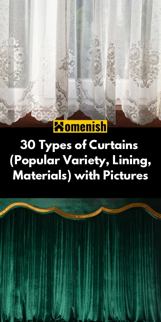30 Types of Curtains (Popular Variety, Lining, Materials) with Pictures