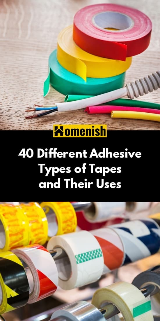 40 Different Adhesive Types of Tapes and Their Uses