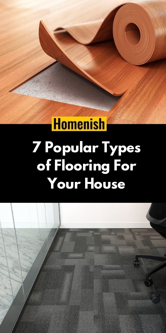 7 Popular Types of Flooring For Your House