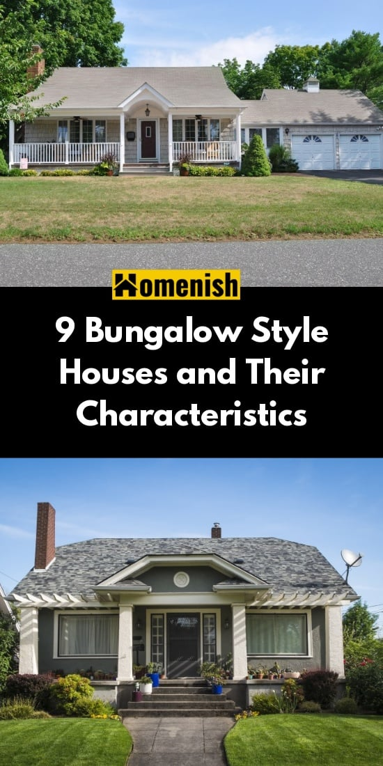 9 Bungalow Style Houses and Their Characteristics