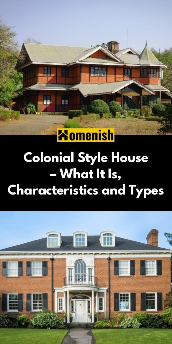 Colonial Style House – What It Is, Characteristics and Types
