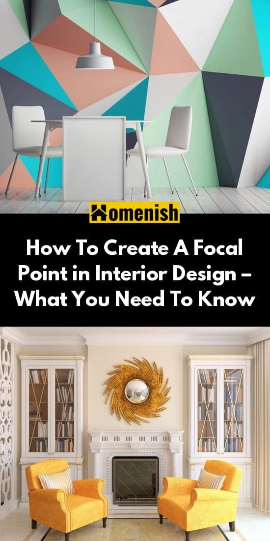 How To Create A Focal Point in Interior Design – What You Need To Know
