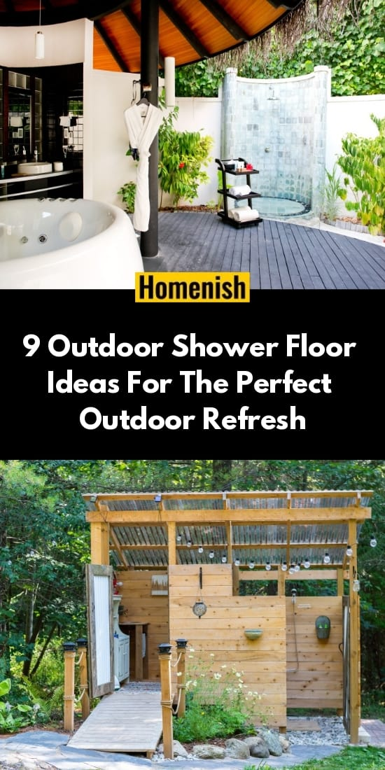 Outdoor shower floor Ideas For the Perfect Outdoor Refresh